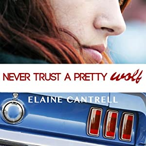 Never Trust a Pretty Wolf Audiobook