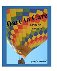 Dare to Care - Caring for our elders
