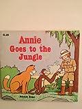 Annie Goes to the Jungle, Fran Manushkin, 0394852095