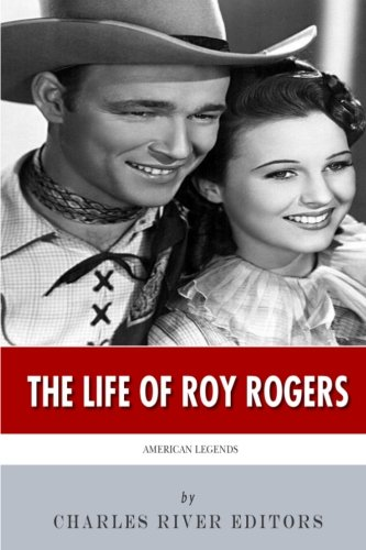 American Legends: The Life of Roy Rogers