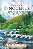 Dawn of Innocence, Manly E. Hogg, 1468565060