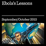 Ebola's Lessons | Laurie Garrett