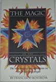 The Magic of the Crystals, Francisco Bostrom, 1886708002