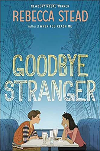 Image result for goodbye stranger rebecca stead