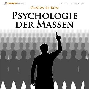 Psychologie der Massen Hörbuch