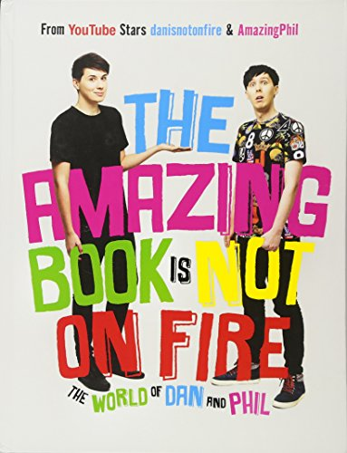 The Amazing Book Is Not on Fire: The World of Dan and - Book Amazing