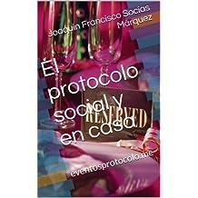 El protocolo social y en casa (Spanish Edition)