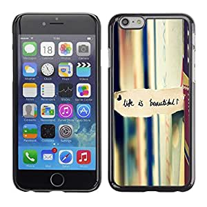 Be Good Phone Accessory // Dura Cáscara cubierta Protectora Caso Carcasa Funda de Protección para Apple Iphone 6 // Life Is Beautiful Books Reading Text
