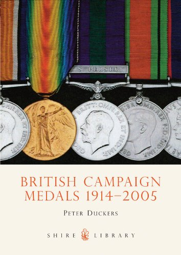 British Campaign Medals 1914-2005 (Shire Library Book 393) ()
