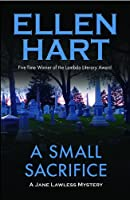 A Small Sacrifice (A Jane Lawless Mystery)