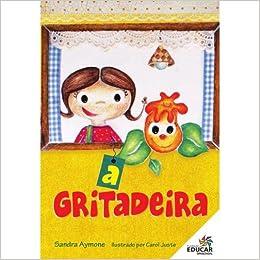 A GRITADEIRA - 9788576942122 - Livros na Amazon Brasil