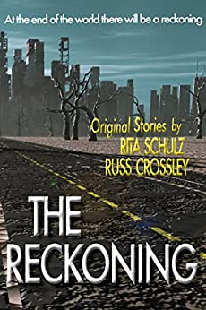 The Reckoning by [Schulz, Rita, Crossley, Russ]