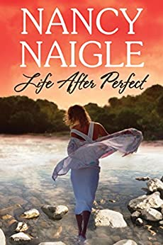Life After Perfect (Boot Creek) by [Naigle, Nancy]