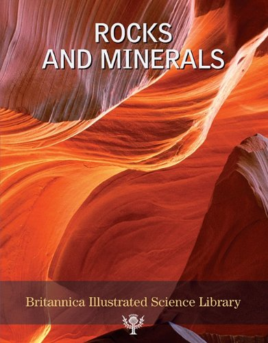 Rocks and Minerals - Book  of the Britannica Illustrated Science Library book series