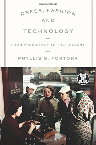 echnology: From Prehistory to the Present (Dress, Body, Culture) by Phyllis G. Tortora (2015-04-23) ()