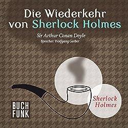Die Wiederkehr von Sherlock Holmes (Sherlock Holmes - Das Original)