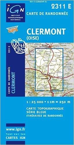 Lire Clermont (Oise) GPS: IGN2311E pdf