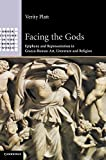 img - for Facing the Gods: Epiphany and Representation in Graeco-Roman Art, Literature and Religion (Greek Culture in the Roman World) by Professor Verity Platt (2011-09-26) book / textbook / text book