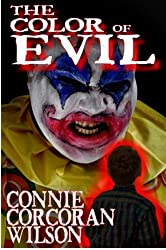 The Color of Evil: A Young Adult Paranormal Thriller (The Color of Evil Series Book 1)