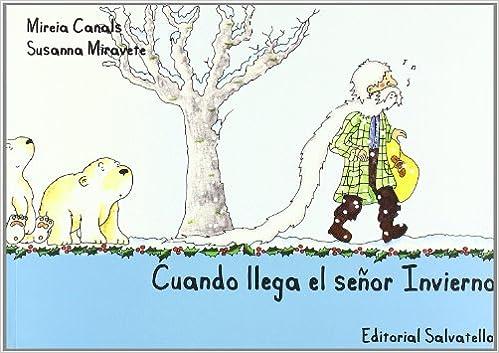 Cuando llega el señor Invierno: Mireia Canals Botines: 9788484125518: Amazon.com: Books