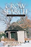 Crow Search, James B. Fields and Dan Paul Rose, 1412057221