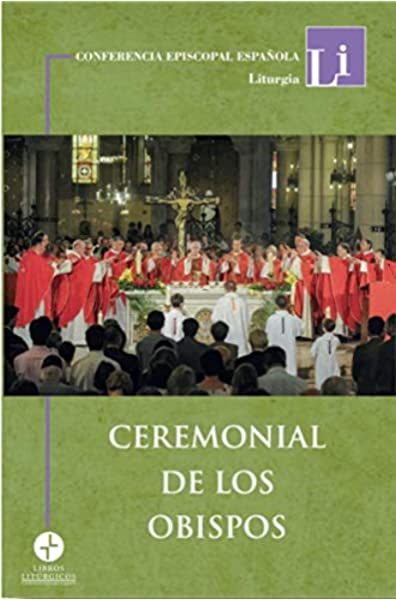 Ceremonial de los obispos: Amazon.es: Otros: Libros