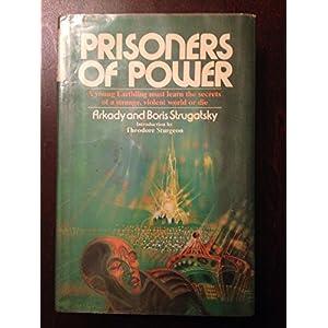 Prisoners of Power (Best of Soviet Science Fiction)