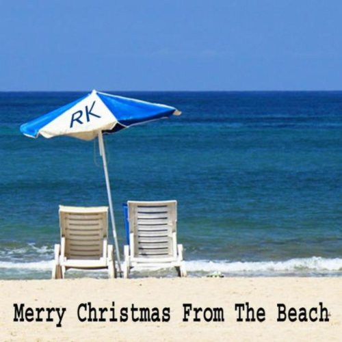 merry christmas from the beach by rick kuncicky on amazon music amazoncom - Merry Christmas Beach Images