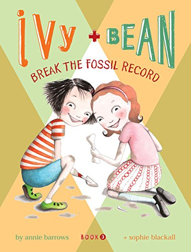Break the Fossil Record (Ivy + Bean, Book