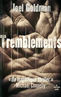 Tremblements, Goldman, Joël