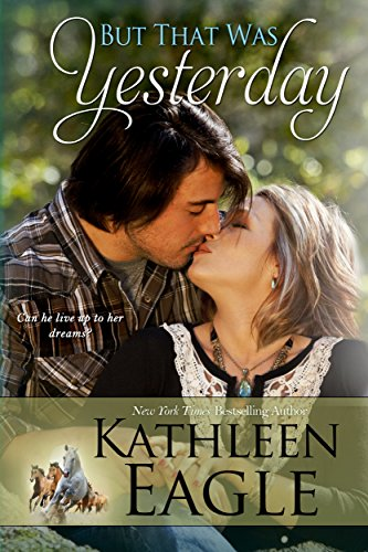 But That Was Yesterday by Kathleen Eagle ebook deal