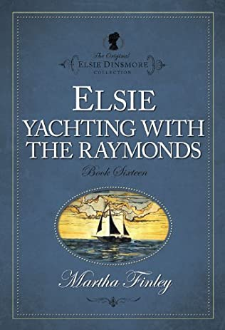 book cover of Elsie Yachting With The Raymonds