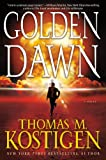 Golden Dawn, Thomas M. Kostigen, 0765329336