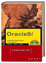 Oracle 9i - Kompendium . Adminstration, Data Warehouse, Hochverfügbarkeit (Kompendium / Handbuch)
