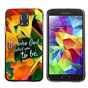 YOYO Slim PC / Aluminium Case Cover Armor Shell Portection //BE WHO GOD CALLED YOU TO BE //Samsung Galaxy S5 by icecream design