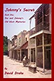 Johnny's Secret (Doc and Johnny's Old West Mysteries)