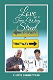 img - for Love on a Two-Way Street: A Novel book / textbook / text book
