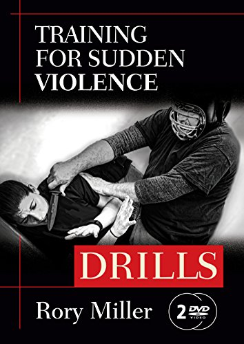 72 Training - Training for Sudden Violence: DRILLS 2-DVD set (YMAA) Rory Miller, author of