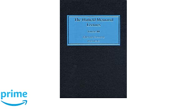 Hatfield memorial lectures, Volume 2