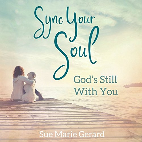 Sync Your Soul  Gods Still With You