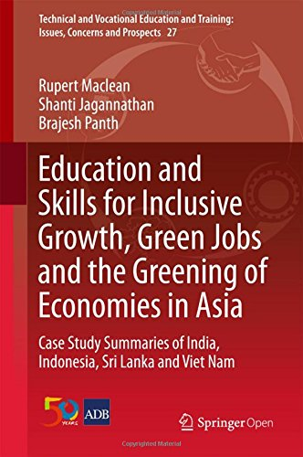 Education and Skills for Inclusive Growth, Green Jobs and the Greening of Economies in Asia: Case Study Summaries of India, Indonesia, Sri Lanka and ... and Training: Issues, Concerns and - Store Innovation Indonesia