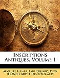 Inscriptions Antiques, Auguste Allmer, 114816197X