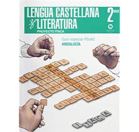 Lengua Literatura. 2º Bachillerato Andalucía (Itaca): Amazon.es: Vv.Aa, Vv.Aa: Libros