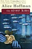 The River King, Alice Hoffman, 0425179672