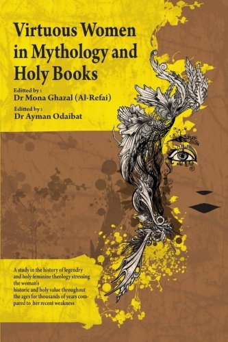 Virtuous Women in Mythology and Holy Books (Arabic Edition)