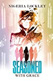 Seasoned With Grace (Urban Books)