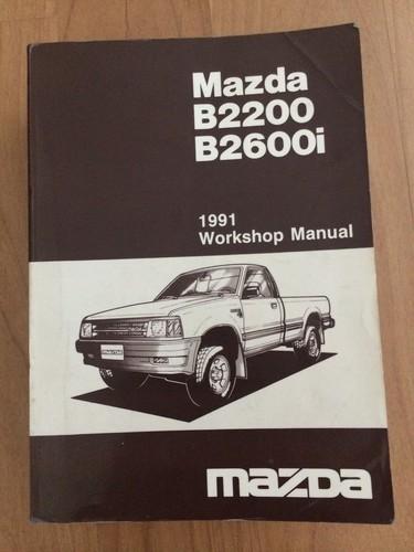 Mazda B2200 B2600i 1991 Workshop Manual Editor