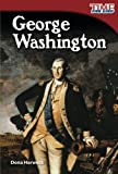 George Washington (Spanish Version) (Spanish Version) (TIME FOR KIDS® Nonfiction Readers) (Spanish Edition)