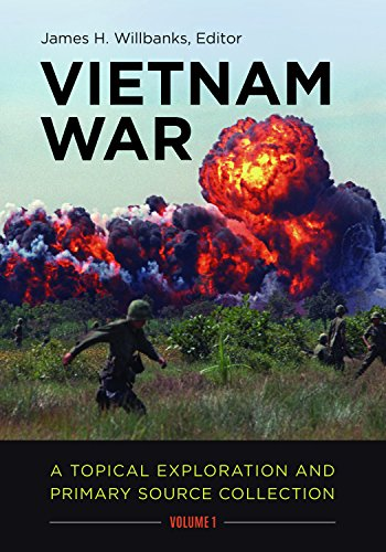 Vietnam War [2 volumes]: A Topical Exploration and Primary Source Collection by ABC-CLIO