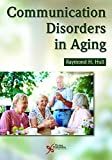 img - for Communication Disorders in Aging book / textbook / text book